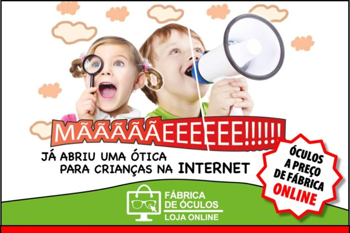 Sabia que já abriu uma ótica para crianças na Internet?